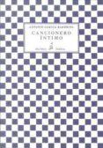 CANCIONERO INTIMO - 9788415422334 - ANTONIO GARCIA BARBEITO