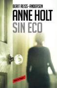 SIN ECO (HANNE WILHELMSEN 6) - 9788416195534 - ANNE HOLT