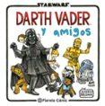 STAR WARS DARTH VADER Y AMIGOS - 9788416401734 - JEFFREY BROWN