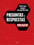 PREGUNTAS Y RESPUESTAS: TODO LO QUE SIEMPRE HAS QUERIDO SABER (MUY INTERESANTE) - 9788416449934 - VV.AA.