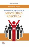 triunfa en los negocios con la mentalidad adecuada (ebook)-william walker atkinson-9788416669134