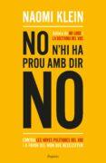 NO N HI HA PROU AMB DIR NO - 9788417016234 - NAOMI KLEIN