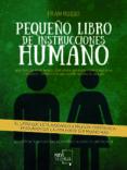 PEQUEÑO LIBRO DE INSTRUCCIONES HUMANO - 9788417284534 - FRAN RUSSO