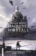 MAQUINES MORTALS - 9788417515034 - PHILIP REEVE