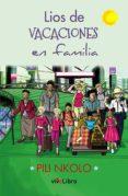 Descargar libros franceses gratis LÍOS DE VACACIONES EN FAMILIA 9788418041334