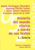 historia del mundo clásico a través de sus textos. 1. grecia (ebook)-adolfo jeronimo dominguez monedero-9788420687834
