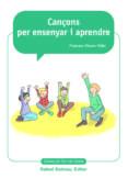 CANÇONS PER ENSENYAR I APRENDRE - 9788423208234 - FRANCESC VICENS VIDAL