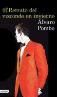 retrato del vizconde en invierno (ebook)-alvaro pombo-9788423354634