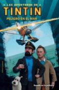 PELIGRO EN EL MAR (LAS AVENTURAS DE TINTIN) - 9788426138934 - VV.AA.