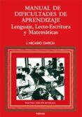MANUAL DE DIFICULTADES DE APRENDIZAJE: LENGUAJE, LECTO-ESCRITURA, MATEMATICAS (3ª ED.) - 9788427711334 - JESUS NICASIO GARCIA SANCHEZ