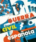 ATLAS ILUSTRADO DE LA GUERRA CIVIL ESPAÑOLA - 9788430551934 - PAUL PRESTON