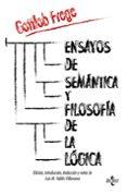 ENSAYOS DE SEMÁNTICA Y FILOSOFÍA DE LA LÓGICA - 9788430957934 - GOTTLOB FREGE