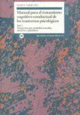 MANUAL PARA EL TRATAMIENTO COGNITIVO-CONDUCTUAL DE LOS TRASTORNOS PSICOLOGICOS (VOL. 1): TRASTORNOS POR ANSIEDAD, SEXUALES, AFECTIVOS Y PSICOTICOS - 9788432309434 - E. (DIR.) CABALLO VICENTE