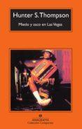 MIEDO Y ASCO EN LAS VEGAS (6ª ED.) - 9788433967534 - HUNTER S. THOMPSON