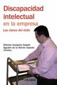 DISCAPACIDAD INTELECTUAL EN LA EMPRESA: LAS CLAVES DEL EXITO - 9788436823134 - AGUSTIN DE LA HERRAN GASCON