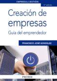CREACIÓN DE EMPRESAS (EBOOK) - 9788436827934 - FRANCISCO JOSE GONZALEZ DOMINGUEZ