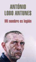MI NOMBRE ES LEGION - 9788439721734 - ANTONIO LOBO ANTUNES