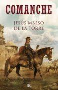 COMANCHE (EBOOK) - 9788466664134 - JESUS MAESO DE LA TORRE