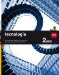 TECNOLOGÍA 2º ESO SAVIA 16 (COMUNIDAD VALENCIANA, CANARIAS) - 9788467589634 - VV.AA.