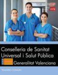 CONSELLERIA DE SANITAT UNIVERSAL I SALUT PÚBLICA. GENERALITAT VALENCIANA. TEMARIO COMÚN - 9788468186634 - VV.AA.