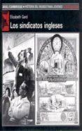 LOS SINDICATOS INGLESES - 9788476006634 - ELIZABETH GARD