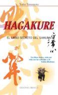 HAGAKURE: EL LIBRO SECRETO DEL SAMURAI (2ª ED.) - 9788477207634 - YOSHO YAMAMOTO