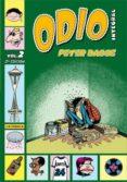 ODIO INTEGRAL (VOL. 2) (2ª ED) - 9788478337934 - PETER BAGGE