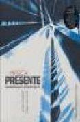 MUSICA PRESENTE: PERSPECTIVAS PARA LA MUSICA DEL SIGLO XXI - 9788480486934 - VV.AA.
