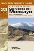 MAPA EXCURSIONISTA (1:40000) LAS TIERRAS DEL MONCAYO: SISTEMA IBE RICO - 9788483210734 - VV.AA.