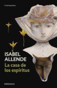 LA CASA DE LOS ESPIRITUS - 9788483462034 - ISABEL ALLENDE