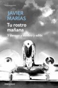 TU ROSTRO MAÑANA: 3 VENENO Y SOMBRA Y ADIOS - 9788483468234 - JAVIER MARIAS