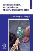 PSICOLOGIA CLINICA, PSICOSOMATICA Y MEDICINA TRADICIONAL CHINA - 9788483520734 - CARLES RODRIGUEZ DOMINGUEZ