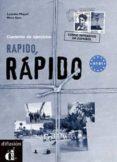 RAPIDO, RAPIDO. CUADERNO DE EJERCICIOS (CURSO INTENSIVO DE ESPAÑO L) - 9788484430834 - NEUS SANS