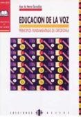 EDUCACION DE LA VOZ: PRINCIPIOS FUNDAMENTALES DE ORTOFONIA - 9788487767234 - ANA DE MENA GONZALEZ