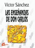 LAS ENSEÑANZAS DE DON CARLOS (3ª ED.) - 9788488242334 - VICTOR MANUEL PEREDA SANCHEZ