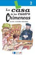 LA CASA DE LAS CUATRO CHIMENEAS - 9788489655034 - JUANA AURORA MAYORAL
