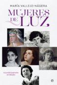 MUJERES DE LUZ (EBOOK) - 9788491643234 - MARIA VALLEJO-NAGERA