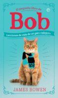 EL PEQUEÑO LIBRO DE BOB (EBOOK) - 9788491645634 - JAMES BOWEN