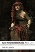 oraculos griegos-david hernandez de la fuente-9788491813934