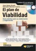PLAN DE VIABILIDAD: GUIA PRACTICA PARA SU ELABORACION Y NEGOCIACI ON - 9788492956234 - JOAN ROJAS GRAELL