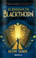 EL ENIGMA DE BLACKTHORN - 9788494551734 - KEVIN SANDS