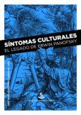 SÍNTOMAS CULTURALES - 9788494839634 - LUIS VIVES-FERRANDIZ SANCHEZ