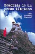 MEMORIAS DE UN PRESO TIBETANO - 9788496478534 - LAMA KEUTSANG RIMPOCHE