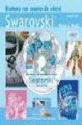 BISUTERIA CON CUENTAS DE CRISTAL SWAROVSKI (LIBRO Y DVD) - 9788496550834 - ANGELIKA RUH