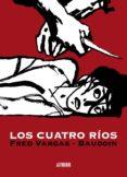 LOS CUATRO RIOS - 9788496815834 - FRED VARGAS