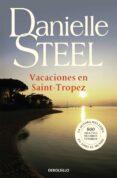 VACACIONES EN SAINT TROPEZ - 9788497597234 - DANIELLE STEEL