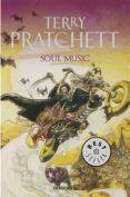SOUL MUSIC (MUNDODISCO 16 / LA MUERTE 3 / LOS MAGOS 5) - 9788497937634 - TERRY PRATCHETT