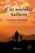 Y LAS MONTAÑAS HABLARON - 9788498385434 - KHALED HOSSEINI