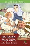 UN BELEN MUY VIVO - 9788498407334 - JULIO CESAR ROMANO BLAZQUEZ