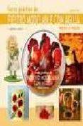 CURSO PRACTICO DE FIELTRO MODELABLE CON AGUJA + DVD - 9788498740134 - LYDIA KLOS